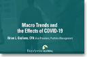 Macro Trends and the Effects of COVID-19